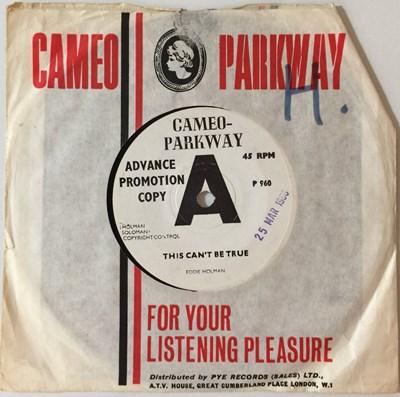 "Lot 2 - EDDIE HOLMAN - THIS CAN'T BE TRUE 7"" (ORIGINAL UK DEMO - CAMEO-PARKWAY P 960)"