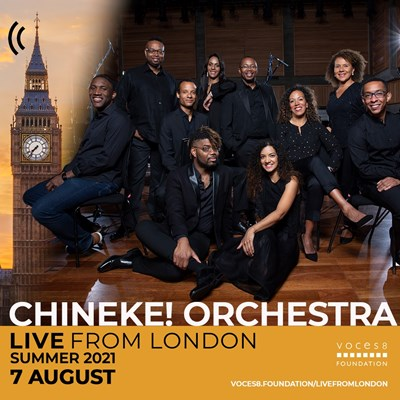 Lot 33 - VOCES8 – 2 EXCLUSIVE TICKETS TO A CLOSED RECORDING OF VOCES8 AND CHINEKE! ORCHESTRA + INFORMAL CHAT