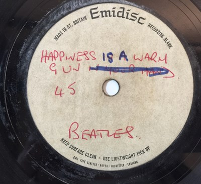 """Lot 100 - THE BEATLES - HAPPINESS IS A WARM GUN (IN YOUR HAND) - ORIGINAL EMIDISC 7"""" ACETATE RECORDING"""
