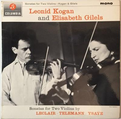 Lot 614 - LEONID KOGAN/ELISABETH GILELS - SONATAS FOR TWO VIOLINS LP (ORIGINAL UK MONO RELEASE - COLUMIBA 33CX 1887)